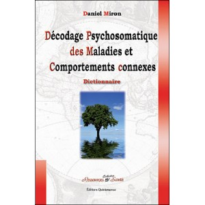 Décodage psychosomatique des maladies et comportements connexes