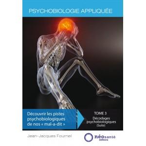 Psychobiologie appliquée - TOME 3