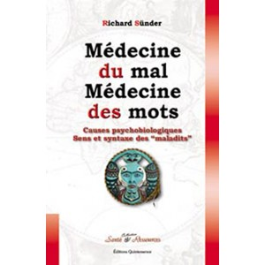 Médecine du mal, médecine des mots (Richard Sünder)