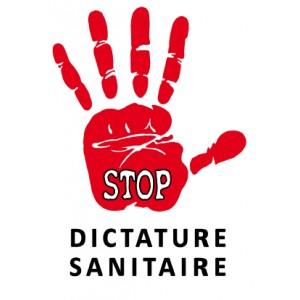 STOP DICTATURE SANITAIRE x 10