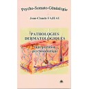 Pathologies Dermatologiques : Interprétation psychosomatique