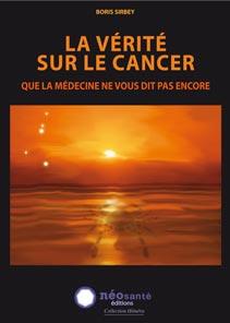 couverture de La vérité sur le cancer