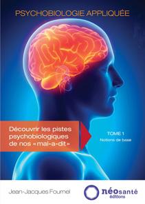 Psychobiologie Appliquée Tome 1